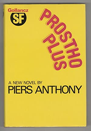 Prostho Plus by Piers Anthony (First Edition): Piers Anthony