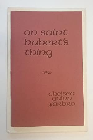 On Saint Hubert's Thing by Chelsea Quinn Yarbro Signed 1st Anne McCaffrey's Copy