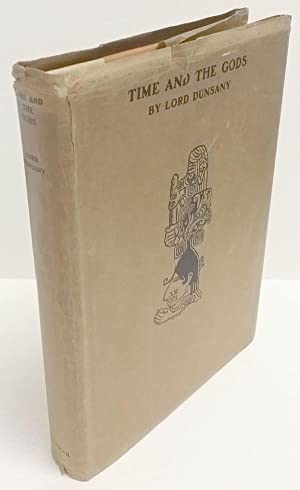 Time and the Gods by Lord Dunsany (Limited Edition) Signed #176
