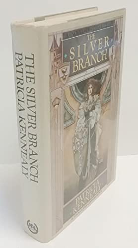 The Silver Branch by Patricia Kennealy Signed Presentation copy to Anne McCaffrey