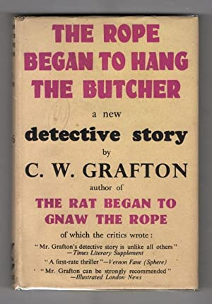 The Rope Began to Hang the Butcher: C. W. Grafton
