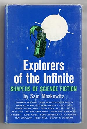 Explorers of the Infinite by Sam Moskowitz: Sam Moskowitz