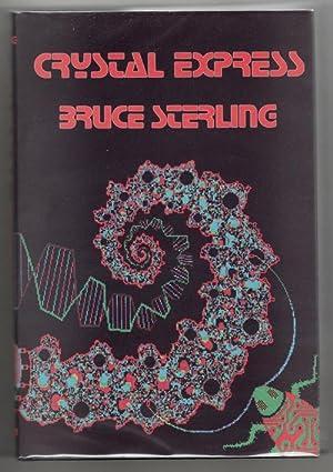 Bruce Sterling Crystal Express Signed Abebooks