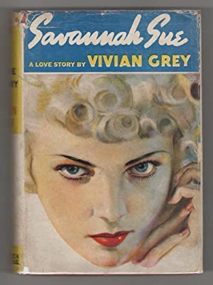 Savannah Sue by Vivian Grey (First Edition)