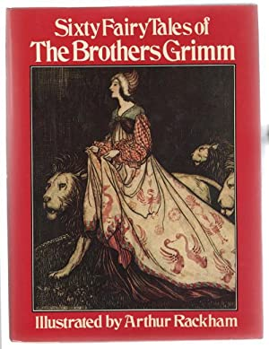 Sixty Fairy Tales of the Brothers Grimm: The Brothers Grimm