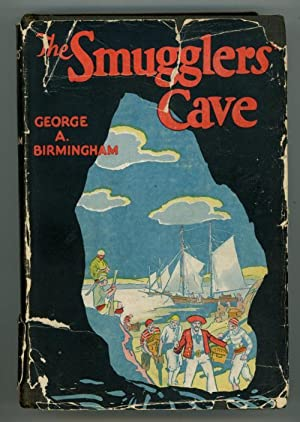 The Smugglers' Cave by George A. Birmingham (First Edition)