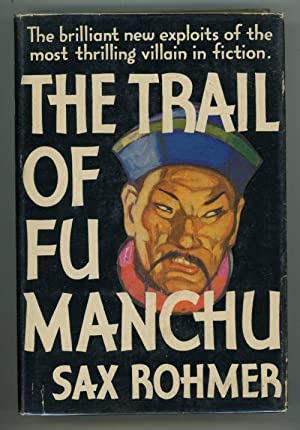 The Trail of Fu Manchu by Sax Rohmer (Early Reprint)