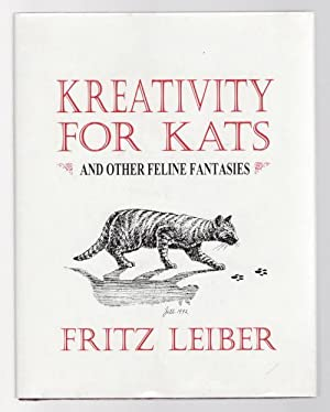 Kreativity for Kats by Fritz Leiber (First Edition) Signed