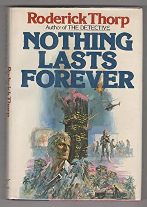 Nothing Lasts Forever by Roderick Thorp (First Edition) Movie Tie-in