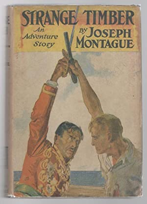 Strange Timber by Joseph Montague (First Edition)
