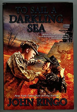 To Sail a Darkling Sea by John Ringo (First Edition)