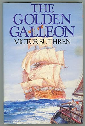 The Golden Galleon by Victor Suthren (First US Edition)
