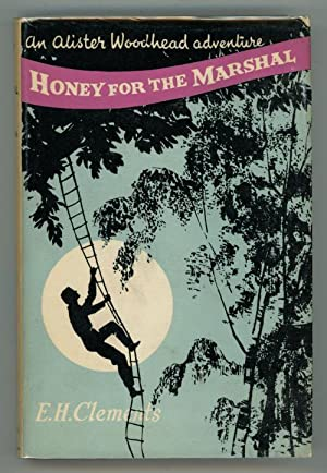 Honey for the Marshal by E.H. Clements (First Edition)