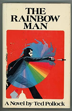 The Rainbow Man by Ted Pollock (First Edition)