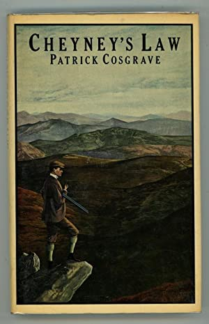Cheyney's Law by Patrick Cosgrave (First Edition)