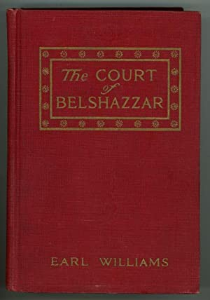 The Court of Belhazzar by Earl Williams (First Edition)