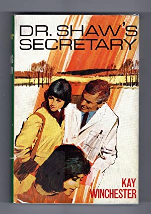 Dr. Shaw's Secretary by Kay Winchester (Ward Lock File Copy)
