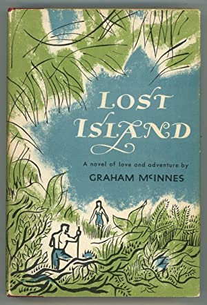 Lost Island by Graham McInnes (First Edition)
