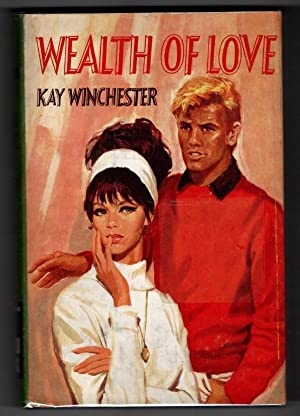 Wealth of Love by Kay Winchester (Ward Lock File Copy)