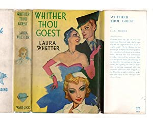 Wither Thou Goest by Laura Whetter (First Edition) Ward Lock File Copy