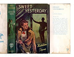Sweet Yesterday by Kathleen Treves (First Edition) Ward Lock File Copy