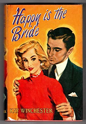 Happy is the Bride by Kay Winchester (First Edition) Ward Lock File Copy