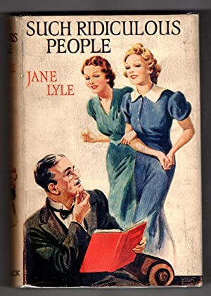 Such Ridiculous People by Jane Lyle (First Edition) Ward Lock File Copy