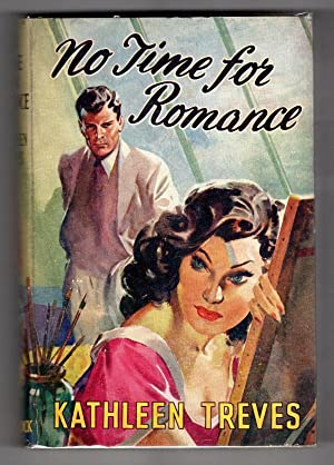 No Time for Romance by Kathleen Treves (First Edition) Ward Lock File Copy