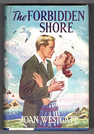 The Forbidden Shore by Joan Westgate (First Edition) Ward Lock File Copy
