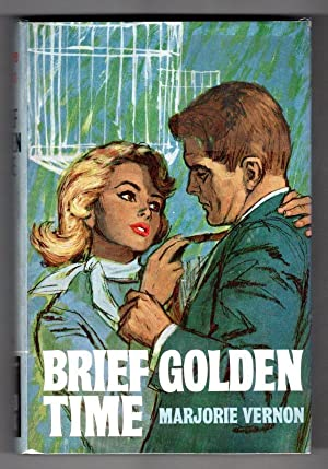 Brief Golden Time by Marjorie Vernon (Ward Lock File Copy)