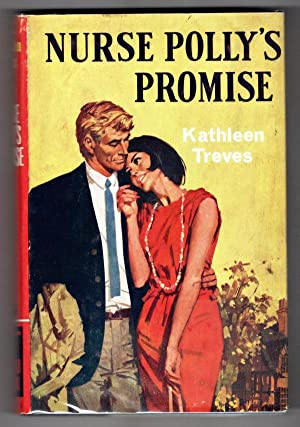 Nurse Polly's Promise by Kathleen Treves (Ward Lock File Copy)