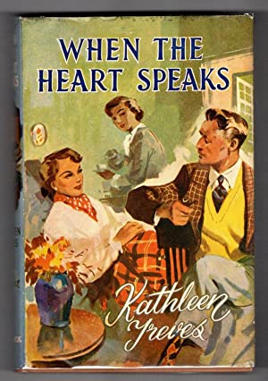 When the Heart Speaks by Kathleen Treves (First Edition) Ward Lock File Copy