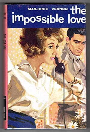 The Impossible Love by Marjorie Vernon (Ward Lock File Copy)
