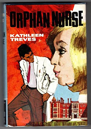 Orphan Nurse by Kathleen Treves (Ward Lock File Copy)