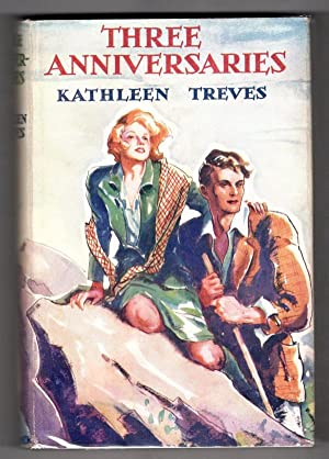 Three Anniversaries by Kathleen Treves (First Edition) Ward Lock File Copy
