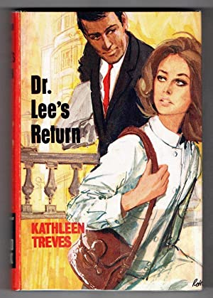 Dr. Lee's Return by Kathleen Treves (Ward Lock File Copy)