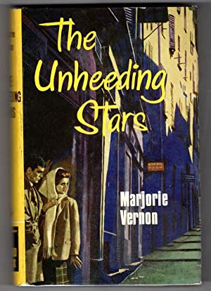 The Unheeding Stars by Marjorie Vernon (Ward Lock File Copy)