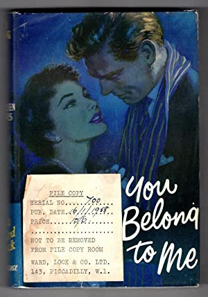 You Belong to Me by Kathleen Treves (First Edition) Ward Lock File Copy