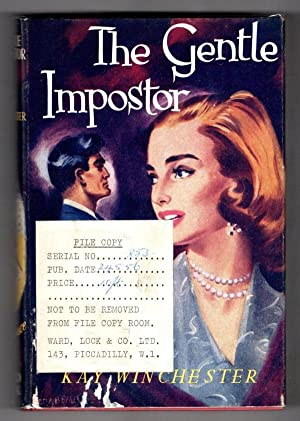The Gentle Imposter by Kay Winchester (First Edition) Ward Lock File Copy