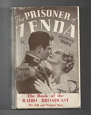 The Prisoner Of Zenda by Anthony Hope (Photoplay); (First Thus)