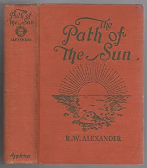The Path of the Sun by R. W. Alexander (First Edition)