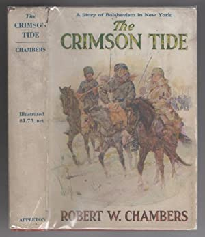 The Crimson Tide by Robert W. Chambers (First Edition)