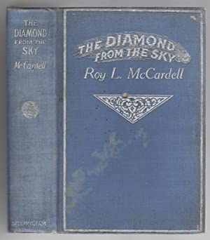 The Diamond from the Sky by Roy L. McCardell (First Edition)