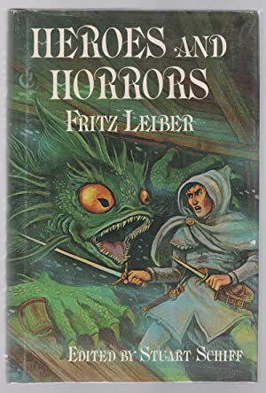 Heroes and Horrors by Fritz Leiber (First Edition) Signed