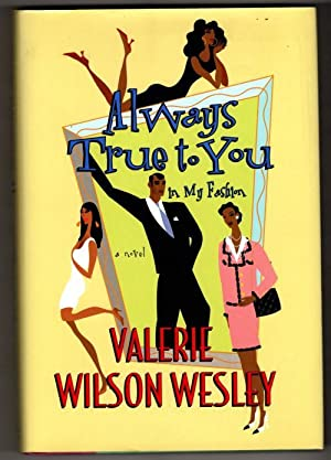 Always True to You in My Fashion by Valerie Wilson Wesley