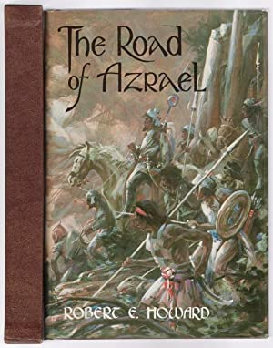 The Road of Azrael by Robert E. Howard (Limited Edition) Signed