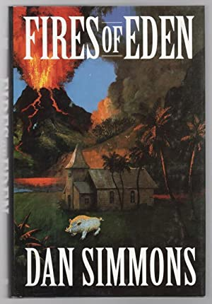 Fires of Eden by Dan Simmons (First Edition) Signed
