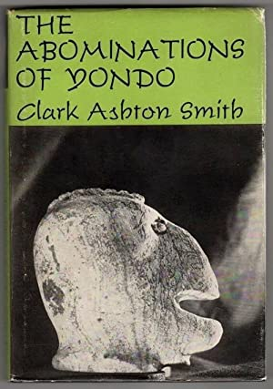 The Abominations of Yondo by Clark Ashton Smith Signed