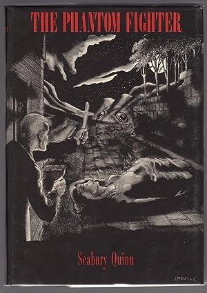 The Phantom Fighter by Seabury Quinn (First: Seabury Quinn