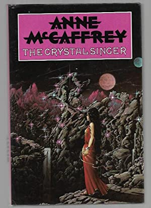 The Crystal Singer by Anne McCaffrey (First Edition) Signed